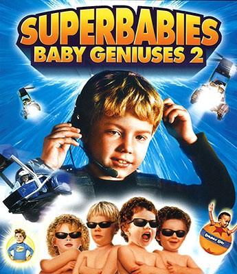 Superbabies: Baby Geniuses II