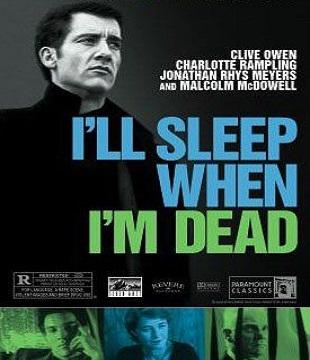 I´ll Sleep When I´m Dead